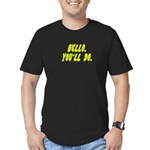 Hello - You'll Do Men's Fitted T-Shirt (dark)