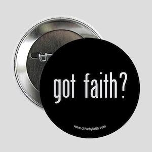 Got Faith? Button