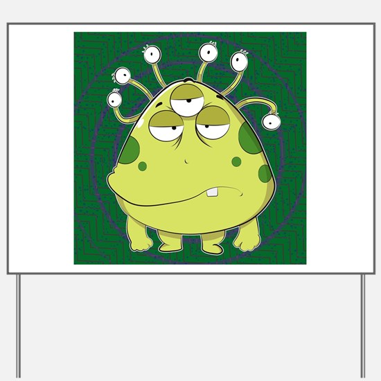 The Most Ugly Alien Ever Yard Sign