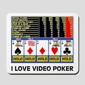 VIDEO POKER IS FUN Mousepad