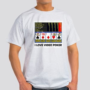 VIDEO POKER IS FUN Light T-Shirt