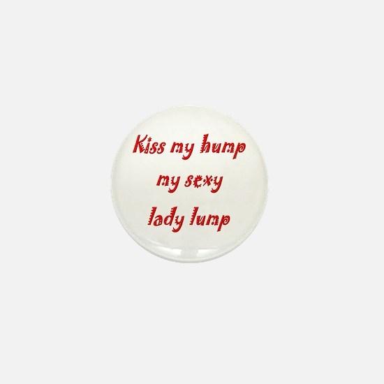anti-valentine kiss my hump Mini Button