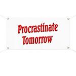 Procrastinate Tomorrow Banner