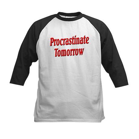 Procrastinate Tomorrow Kids Baseball Jersey