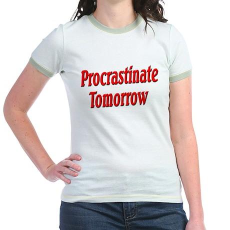 Procrastinate Tomorrow Jr. Ringer T-Shirt