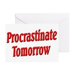 Procrastinate Tomorrow Greeting Card