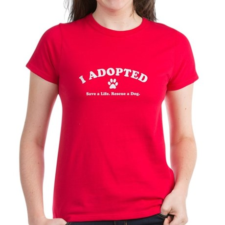 I Adopted Women's Dark T-Shirt