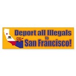 Deport them to San Francisco Sticker (Bumper 10 pk