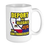 Deport them to San Francisco Large Mug