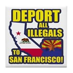 Deport them to San Francisco Tile Coaster