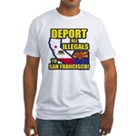Deport them to San Francisco Fitted T-Shirt