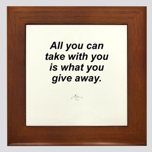 All You Can Take with You Framed Tile