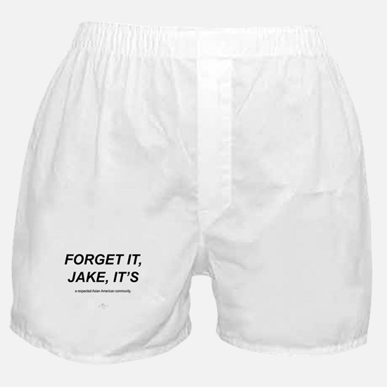 Forget It Jake ,,, Boxer Shorts