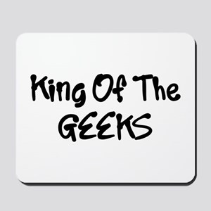 King Of The Geeks Humor Funny Mousepad