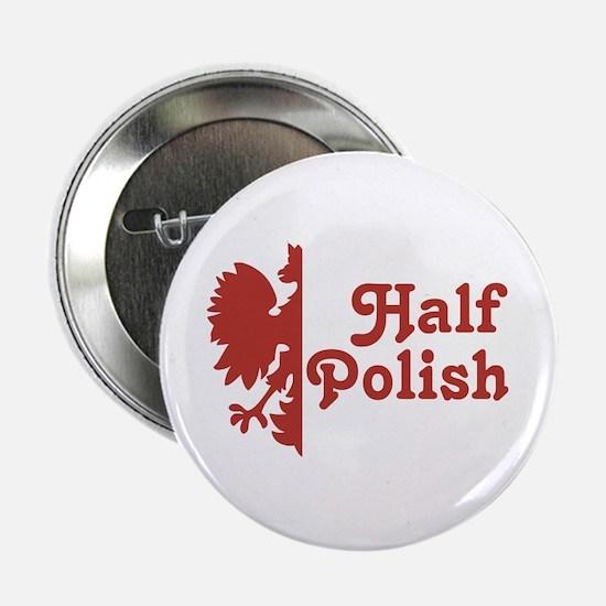 "Half Polish 2.25"" Button"