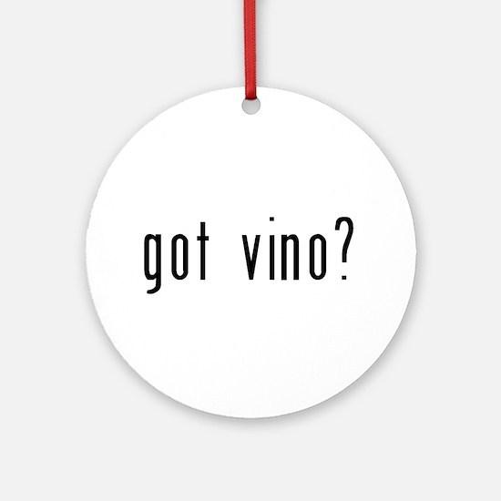 got vino? Ornament (Round)