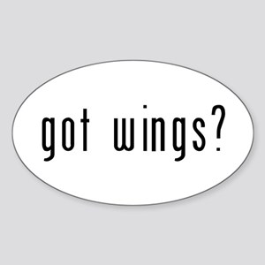 got wings? Sticker (Oval)