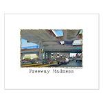 Freeway Madness Small Poster