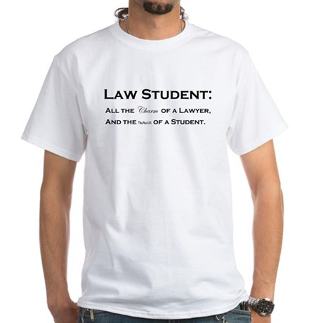 Law Student Charm and Finances White T-Shirt