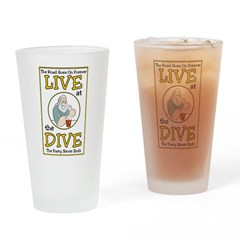 Live At The Dive Drinking Glass