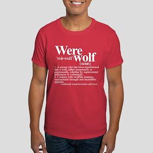 Definition of a werewolf Dark T-Shirt