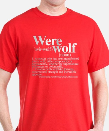 Definition of a werewolf T-Shirt