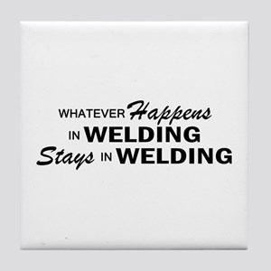 Whatever Happens - Welding Tile Coaster