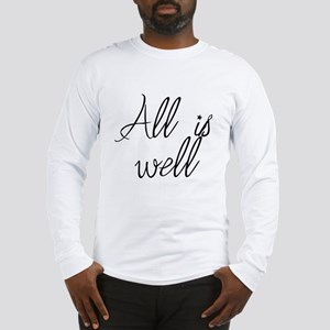 All is well Long Sleeve T-Shirt