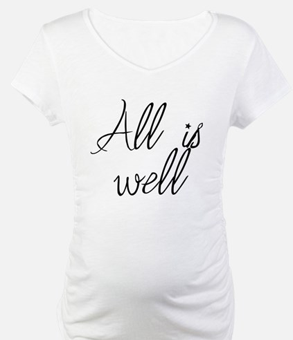 All is well Shirt