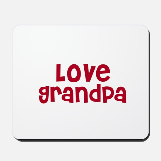 Love Grandpa Mousepad