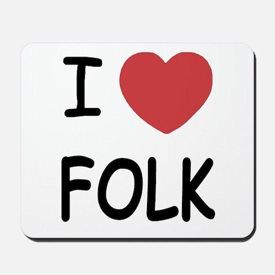 I heart folk Mousepad