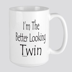 BETTER LOOKING TWIN Large Mug
