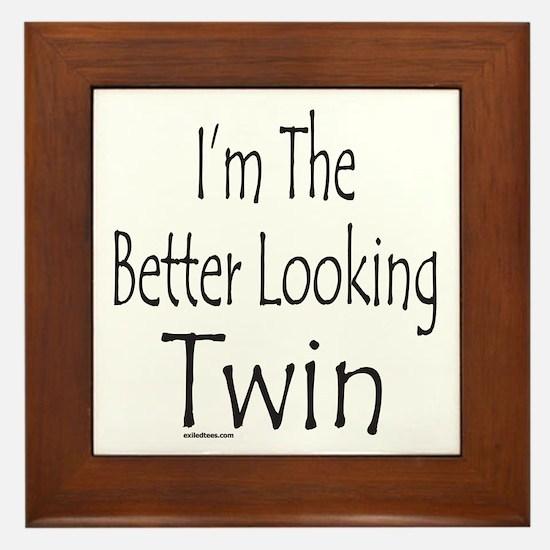 BETTER LOOKING TWIN Framed Tile