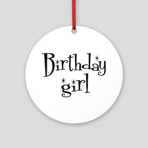 Birthday Girl Ornament (Round)