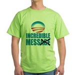 Incredible Mess Green T-Shirt