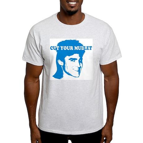 Cut Your Mullet Ash Grey T-Shirt