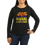 Illegal Women's Long Sleeve Dark T-Shirt