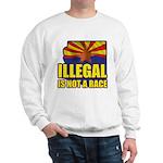 Illegal Sweatshirt