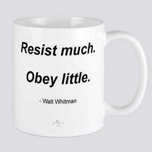 Resist much. Obey Little. Mug