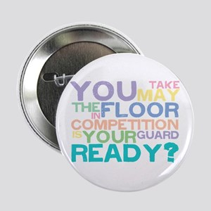 """Take the floor 2.25"""" Button"""