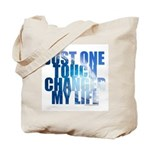 Just One Touch - Tote Bag