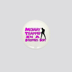 Mommy Trapped Mini Button