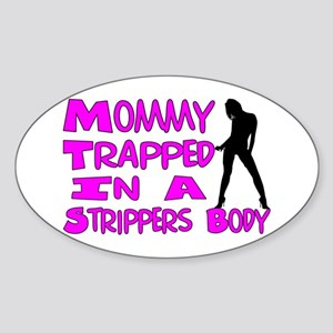 Mommy Trapped Sticker (Oval)