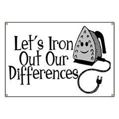 Iron Out Differences Banner