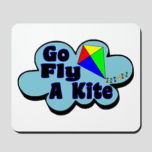 Go Fly A Kite Mousepad