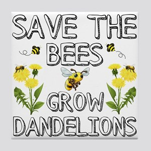 Save The Bees Grow Dandelions Tile Coaster