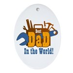 Tools Best Dad Ornament (Oval)