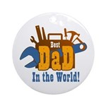 Tools Best Dad Ornament (Round)