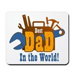 Tools Best Dad Mousepad