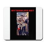 MyTeenLife.Net Mousepad